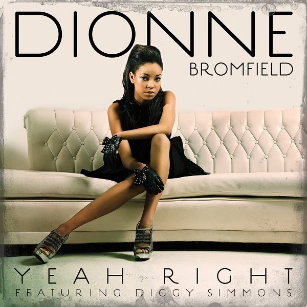 DIONNE BROMFIELD 'Yeah Right'